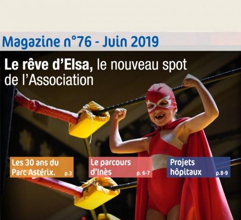 Magazine n°76 - Le rêve d'Elsa, le nouveau spot de l'Association