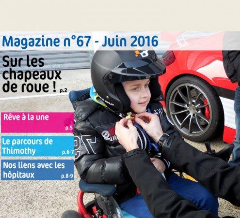 Magazine n°67 - Sur les chapeaux de roue !